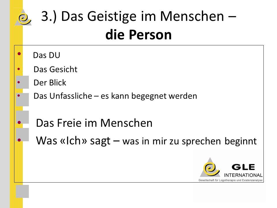 3.) Das Geistige im Menschen – die Person