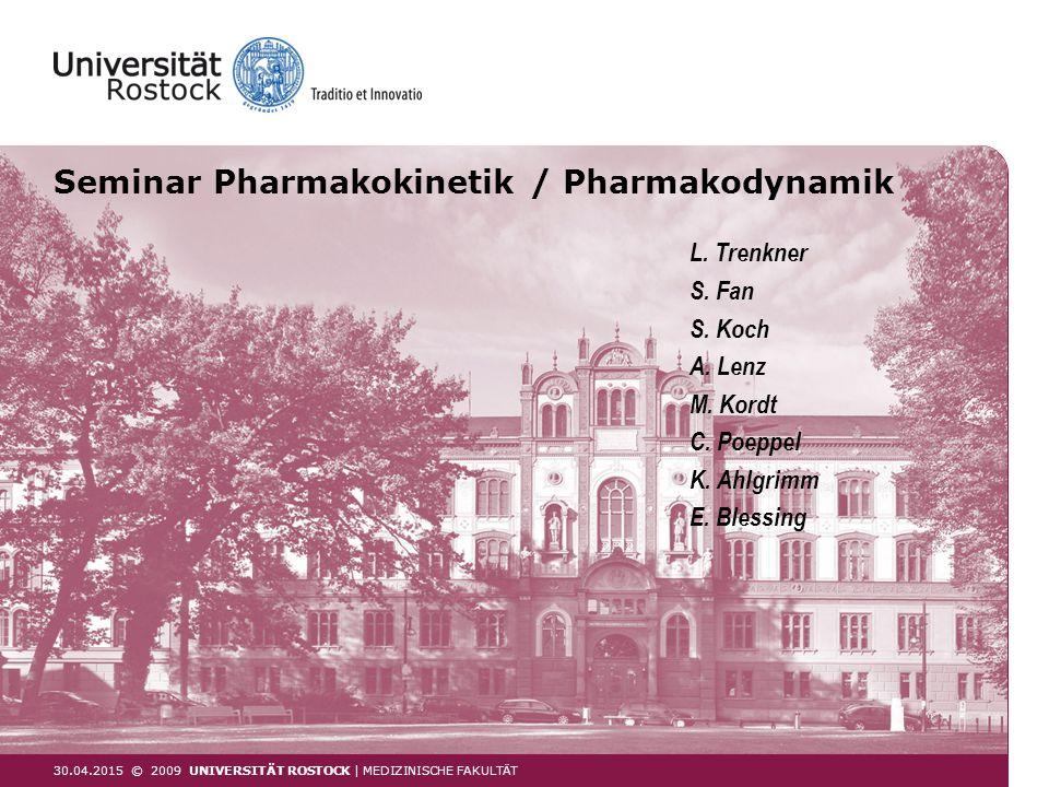 Seminar Pharmakokinetik / Pharmakodynamik