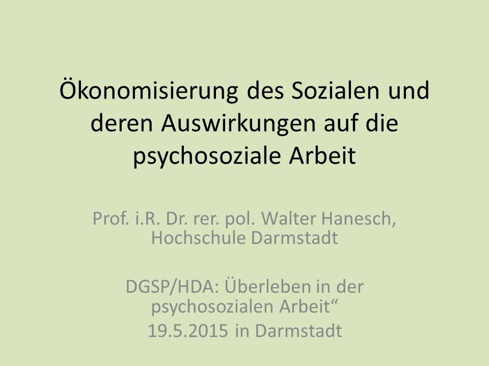Ökonomisierung des Sozialen und deren Auswirkungen auf die psychosoziale Arbeit