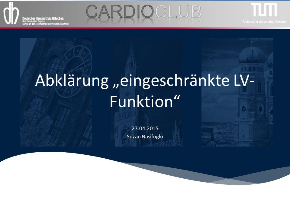 """Abklärung """"eingeschränkte LV- Funktion"""