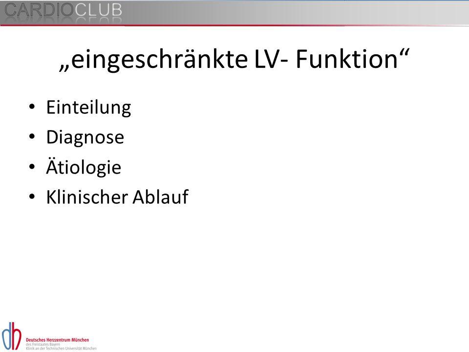 """""""eingeschränkte LV- Funktion"""