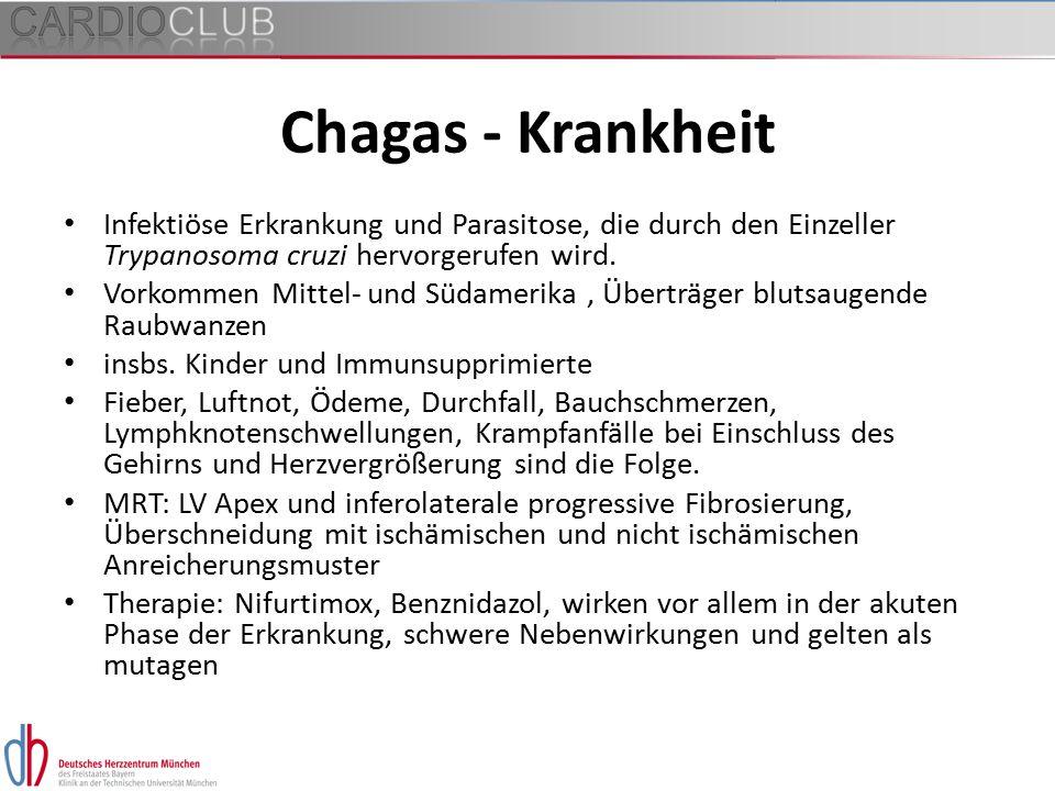 Chagas - Krankheit Infektiöse Erkrankung und Parasitose, die durch den Einzeller Trypanosoma cruzi hervorgerufen wird.