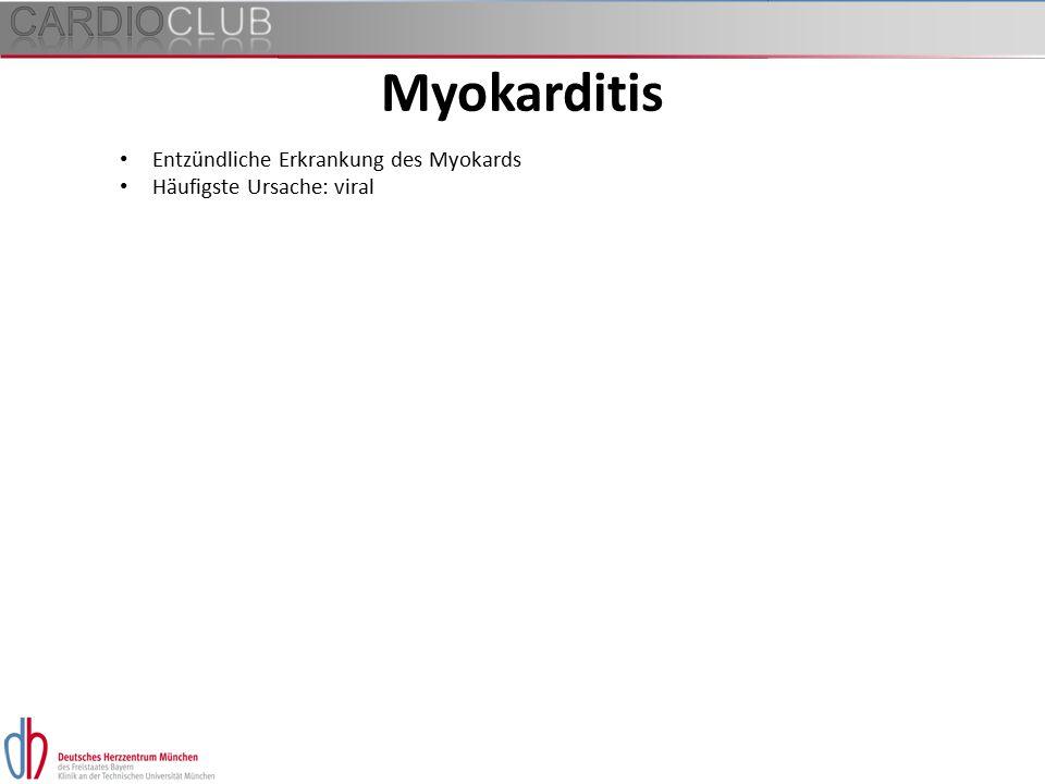 Myokarditis Entzündliche Erkrankung des Myokards