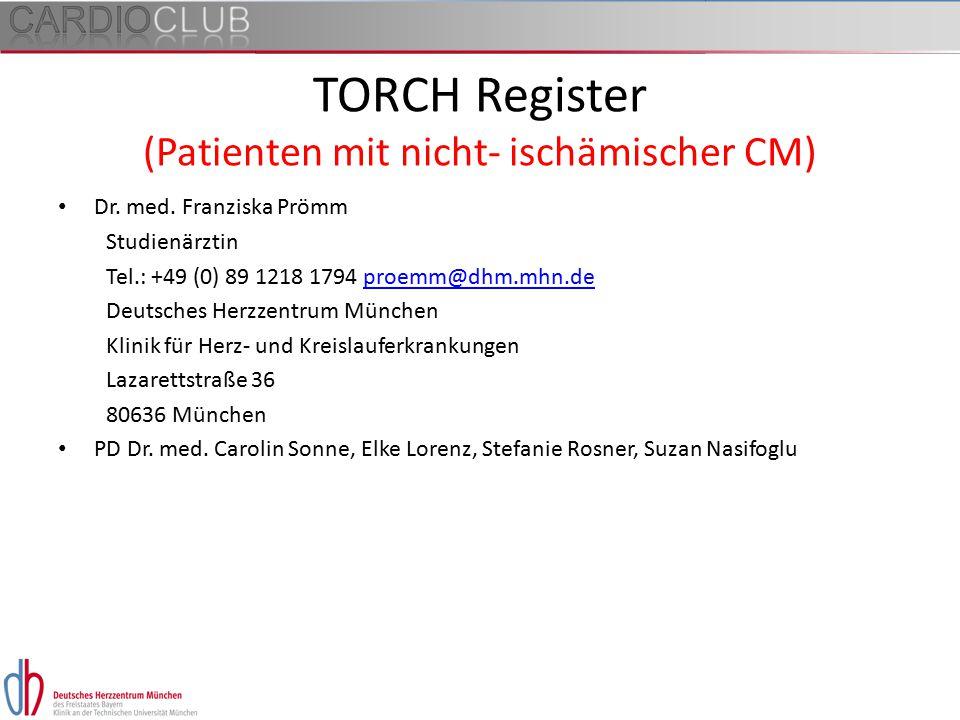 TORCH Register (Patienten mit nicht- ischämischer CM)