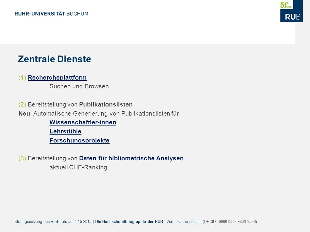 Zentrale Dienste (1) Rechercheplattform Suchen und Browsen