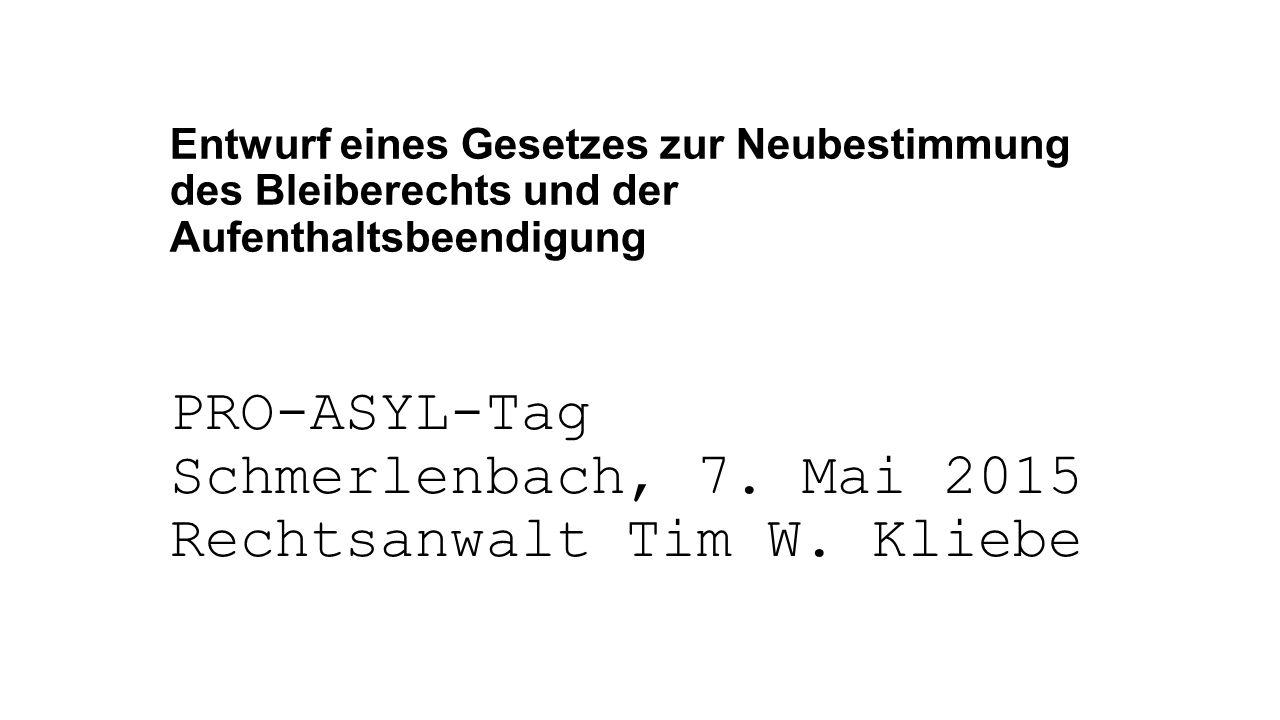 PRO-ASYL-Tag Schmerlenbach, 7. Mai 2015 Rechtsanwalt Tim W. Kliebe