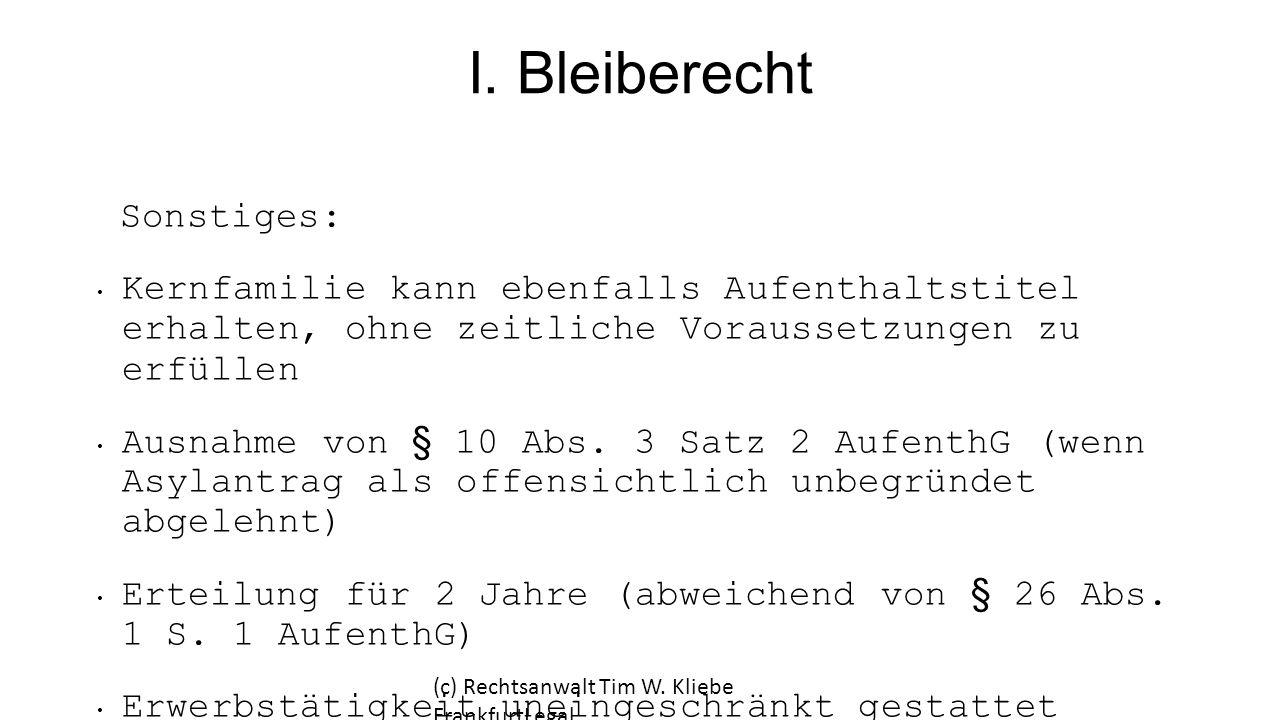I. Bleiberecht Sonstiges: