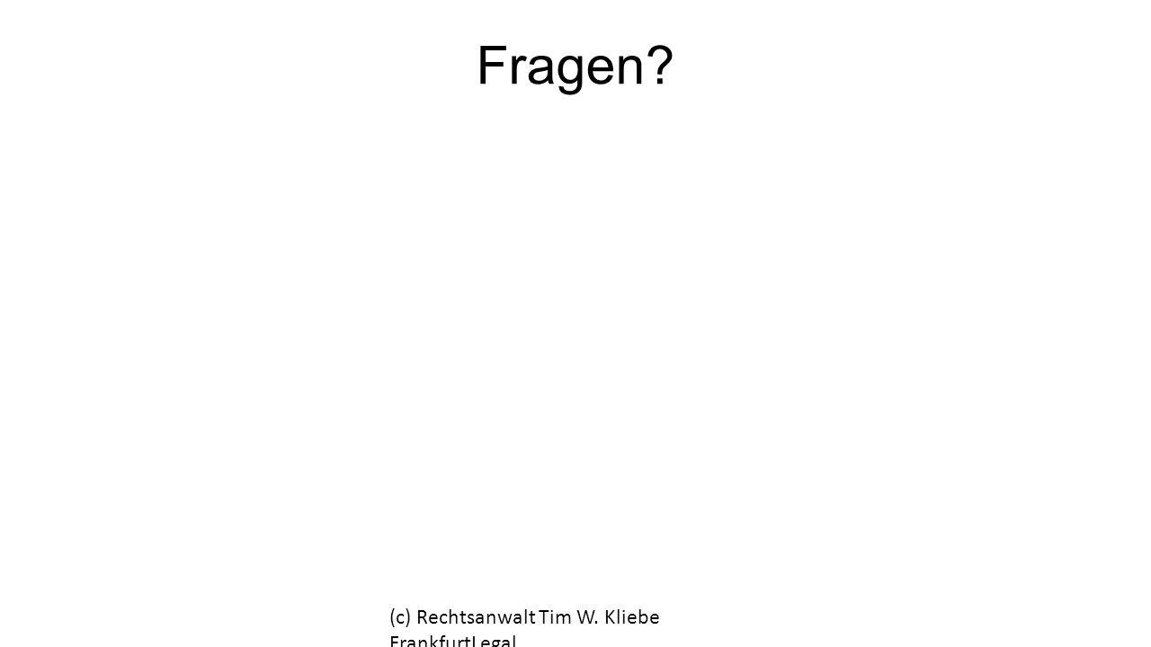 Fragen (c) Rechtsanwalt Tim W. Kliebe FrankfurtLegal