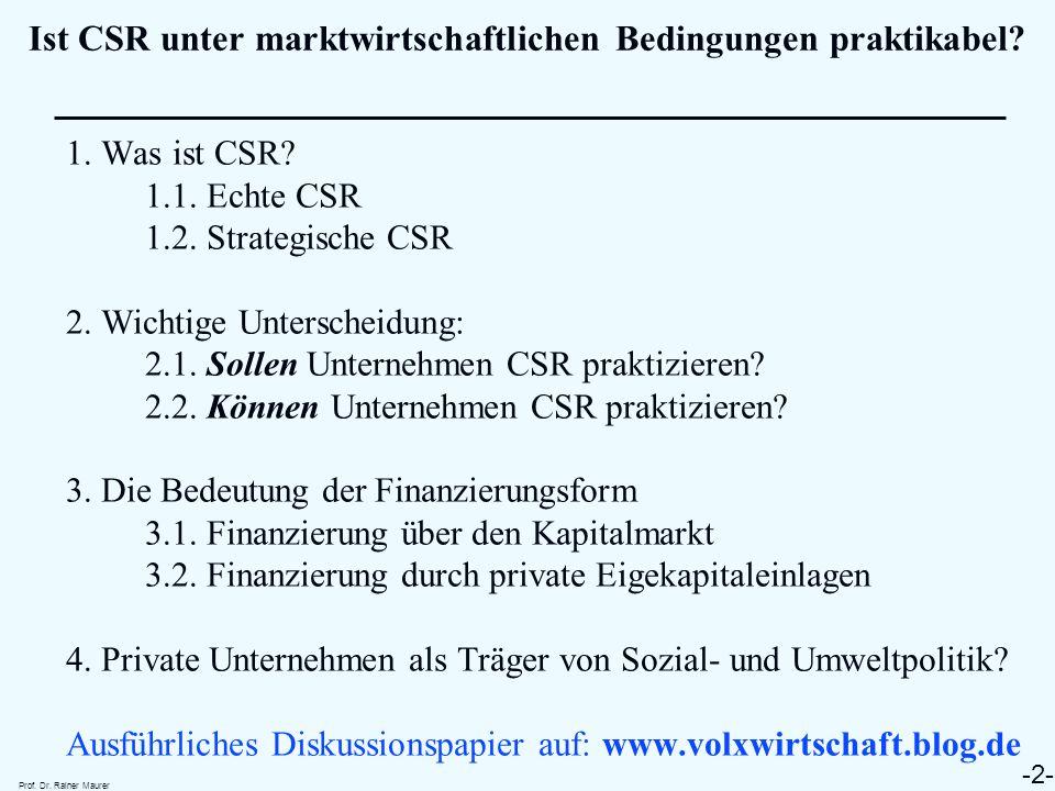 Ist CSR unter marktwirtschaftlichen Bedingungen praktikabel