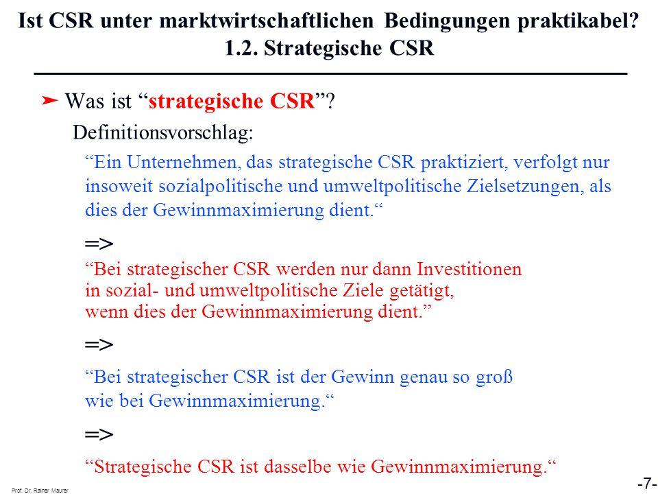 Ist CSR unter marktwirtschaftlichen Bedingungen praktikabel. 1. 2