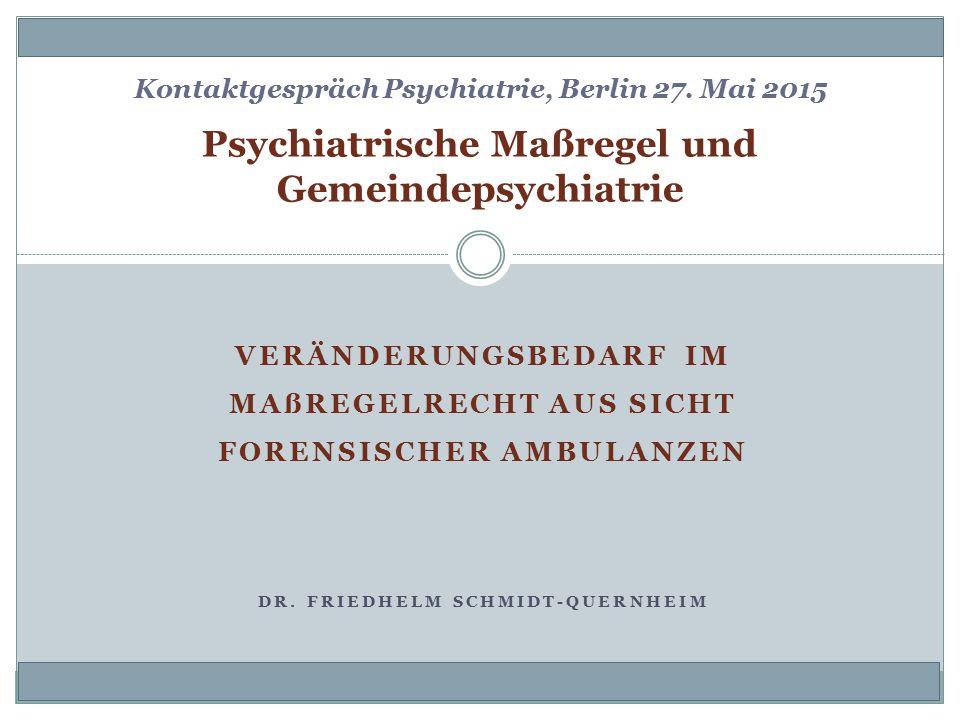 Psychiatrische Maßregel und Gemeindepsychiatrie