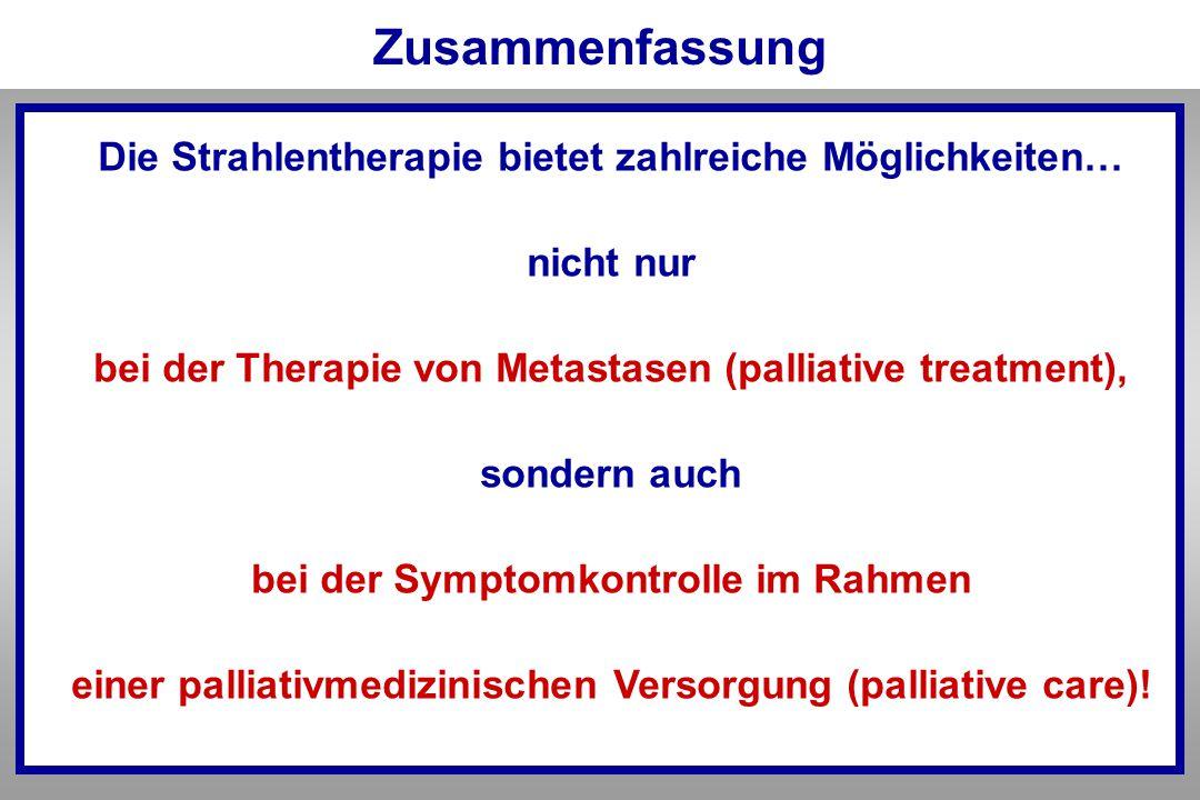 Zusammenfassung Die Strahlentherapie bietet zahlreiche Möglichkeiten…