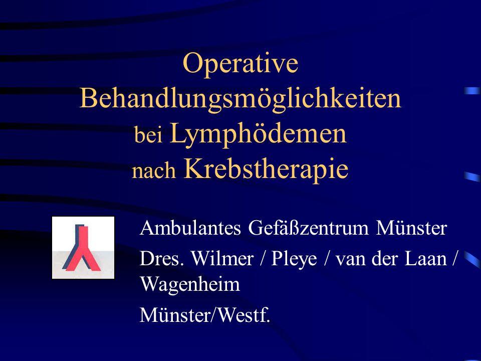 Operative Behandlungsmöglichkeiten bei Lymphödemen nach Krebstherapie