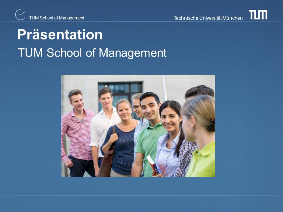 Präsentation TUM School of Management