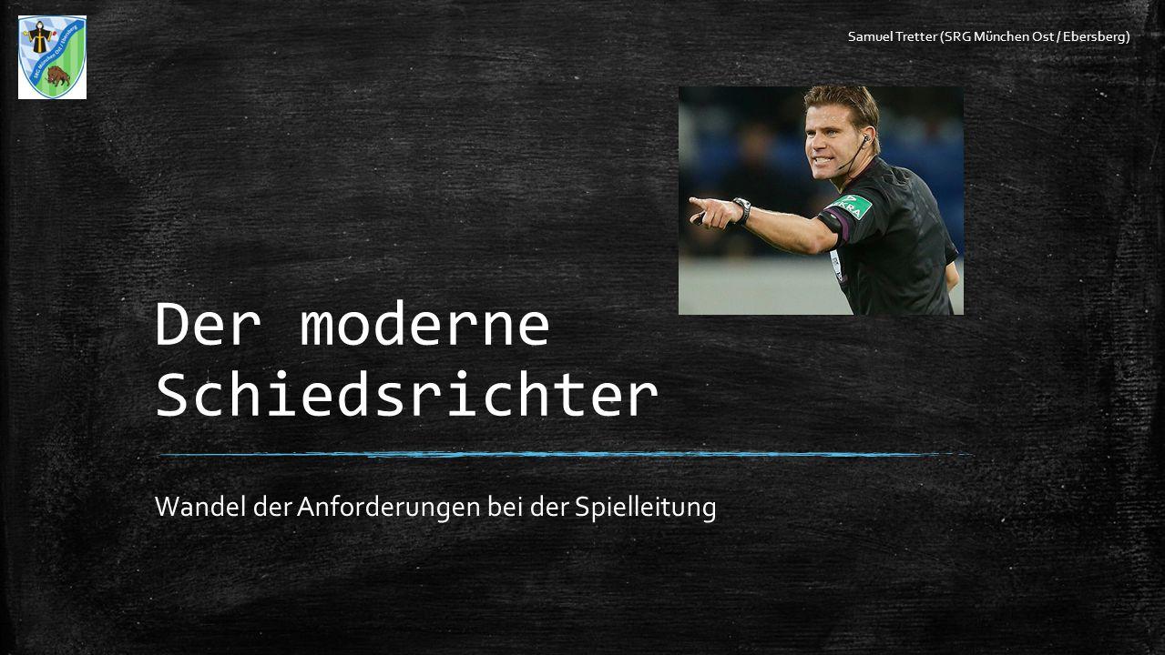Der moderne Schiedsrichter
