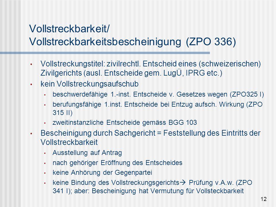 Vollstreckbarkeit/ Vollstreckbarkeitsbescheinigung (ZPO 336)