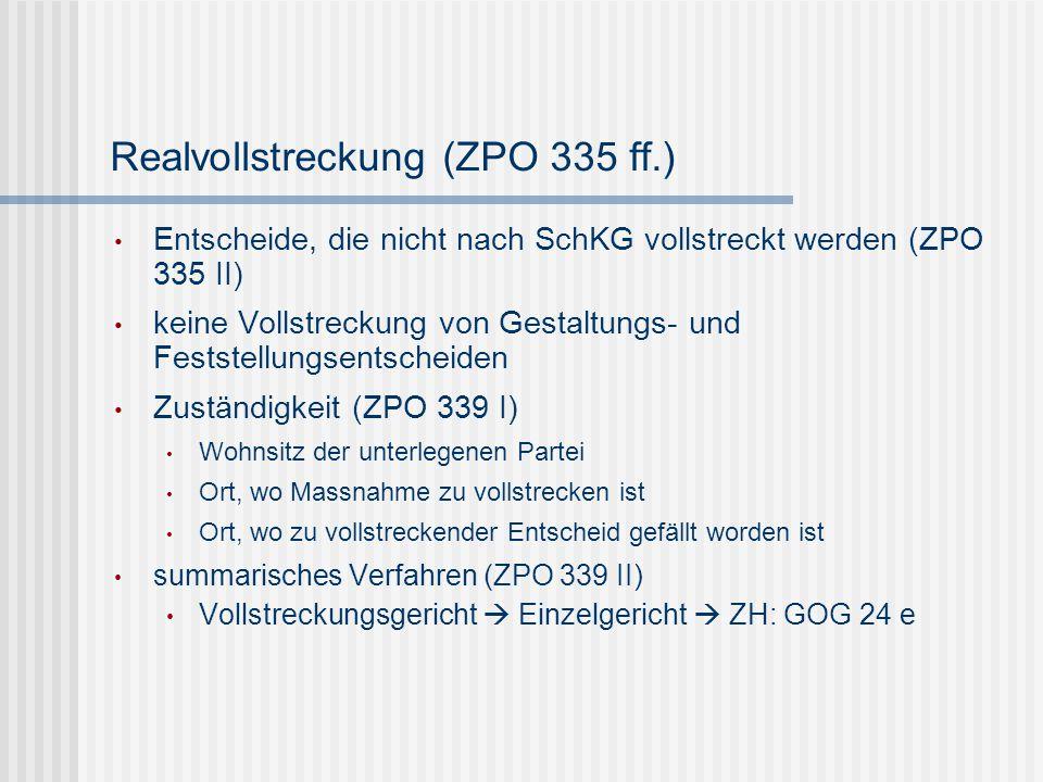 Realvollstreckung (ZPO 335 ff.)