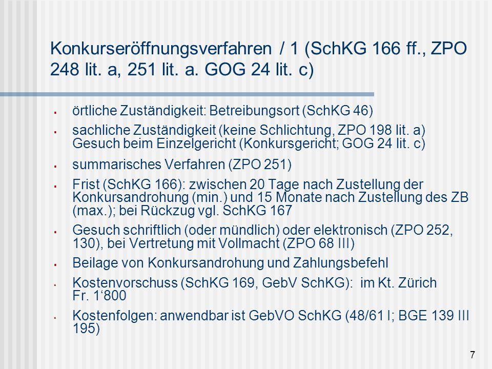 Konkurseröffnungsverfahren / 1 (SchKG 166 ff., ZPO 248 lit. a, 251 lit. a. GOG 24 lit. c)