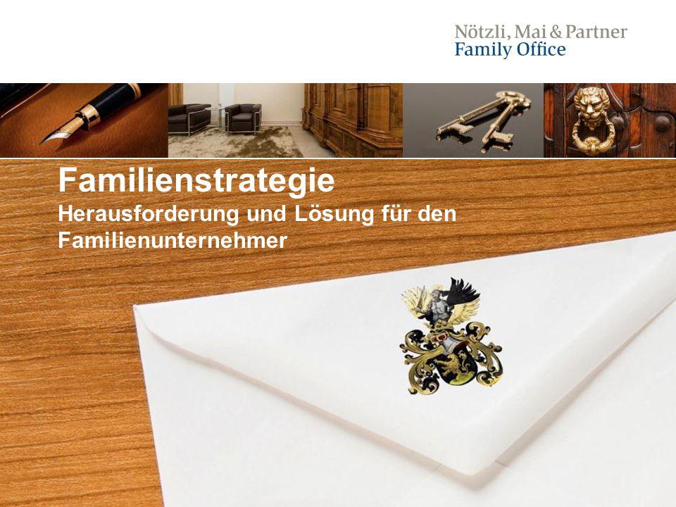Familienstrategie Herausforderung und Lösung für den Familienunternehmer