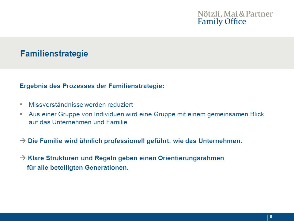 Familienstrategie Ergebnis des Prozesses der Familienstrategie: