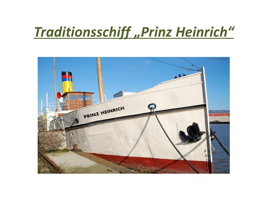 """Traditionsschiff """"Prinz Heinrich"""