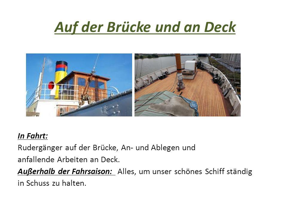Auf der Brücke und an Deck