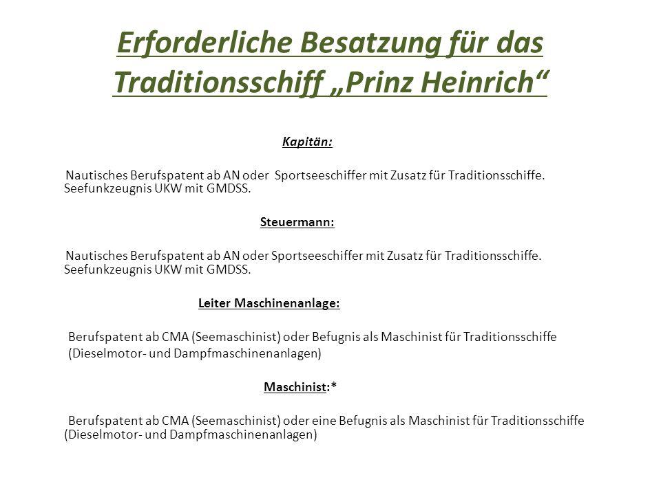 """Erforderliche Besatzung für das Traditionsschiff """"Prinz Heinrich"""