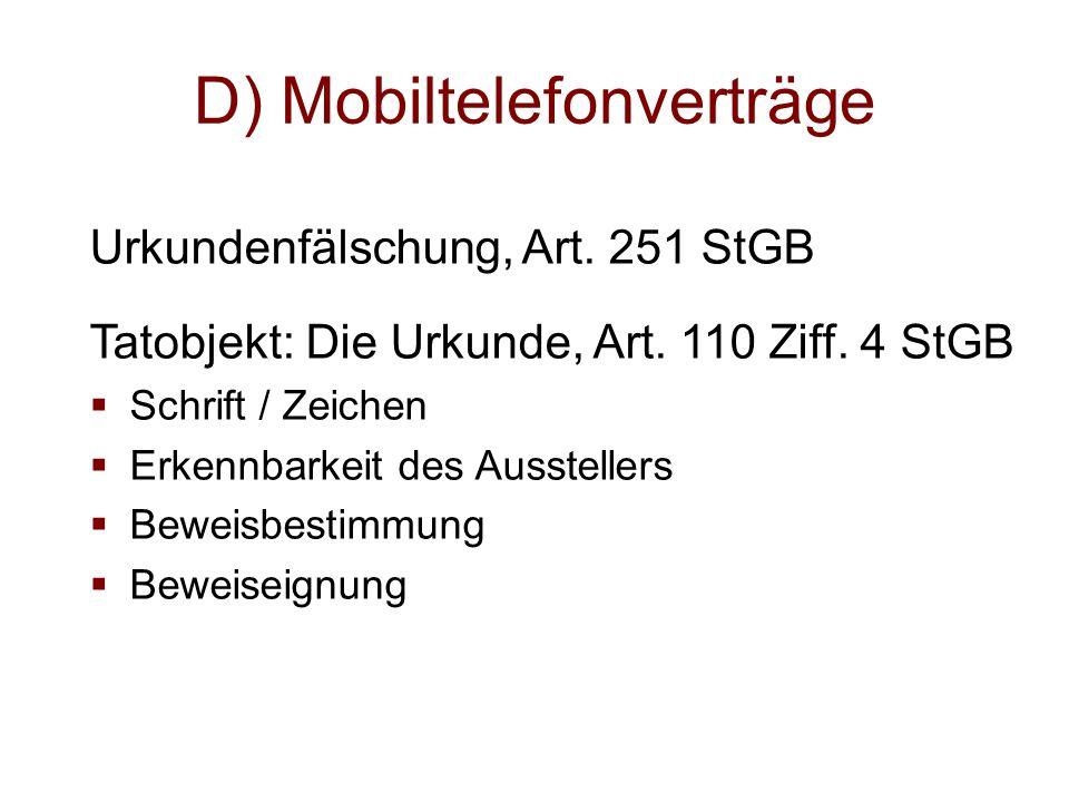 D) Mobiltelefonverträge
