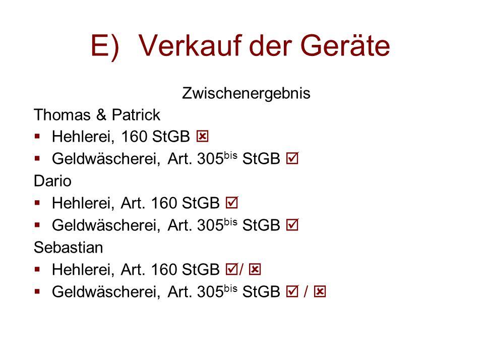 E) Verkauf der Geräte Zwischenergebnis Thomas & Patrick