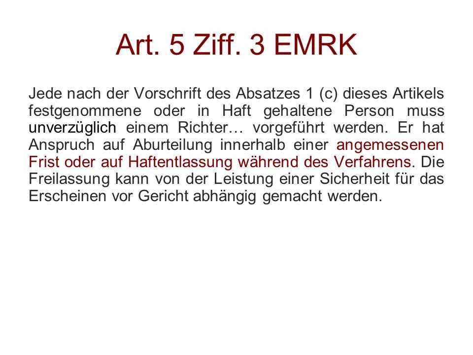 Art. 5 Ziff. 3 EMRK
