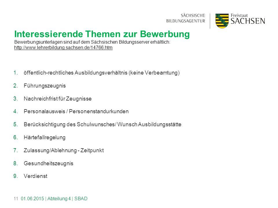 Interessierende Themen zur Bewerbung Bewerbungsunterlagen sind auf dem Sächsischen Bildungsserver erhältlich: http://www.lehrerbildung.sachsen.de/14766.htm