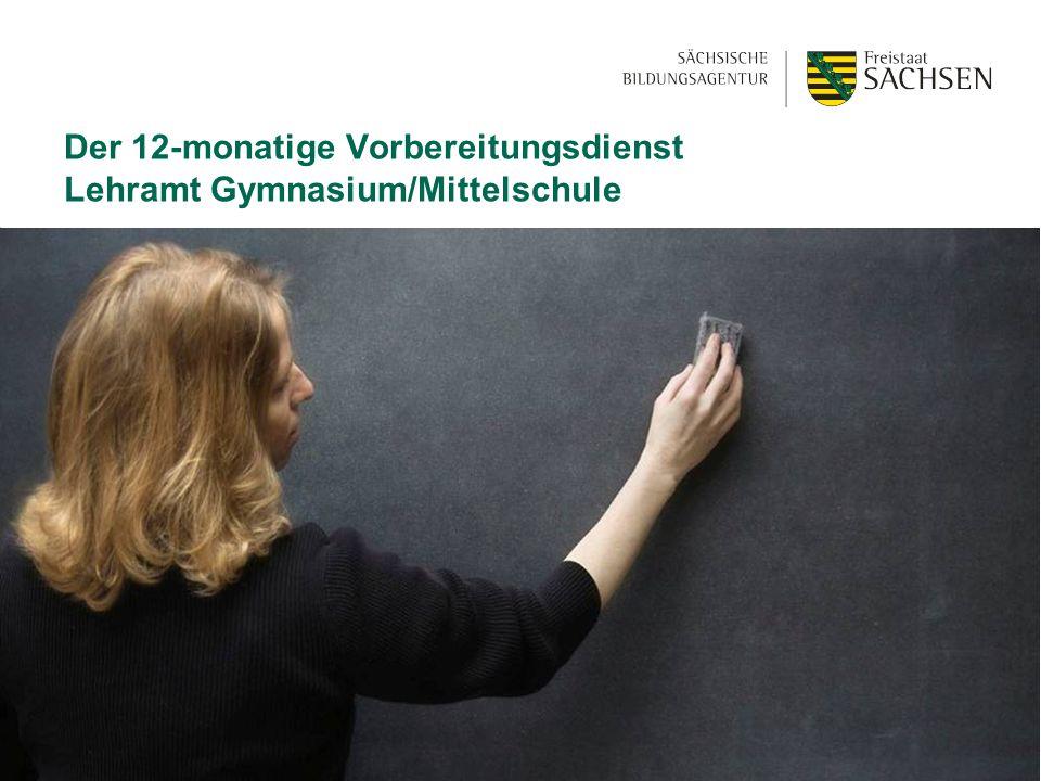 Der 12-monatige Vorbereitungsdienst Lehramt Gymnasium/Mittelschule