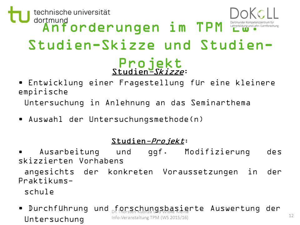 Anforderungen im TPM EW: Studien-Skizze und Studien-Projekt