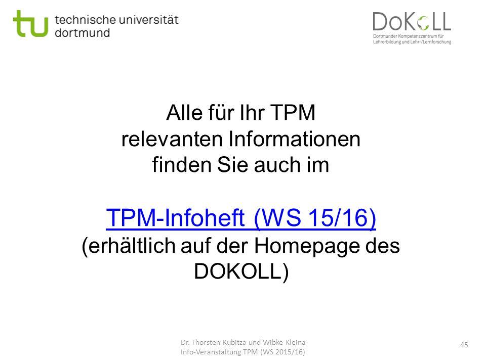 TPM-Infoheft (WS 15/16) Alle für Ihr TPM relevanten Informationen
