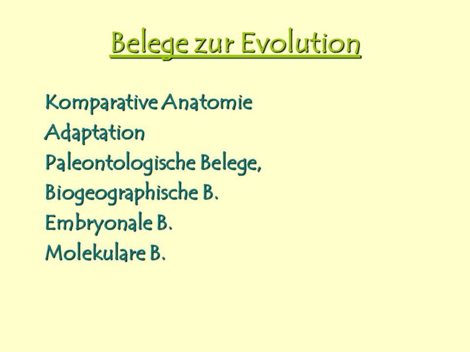 Belege zur Evolution Komparative Anatomie Adaptation