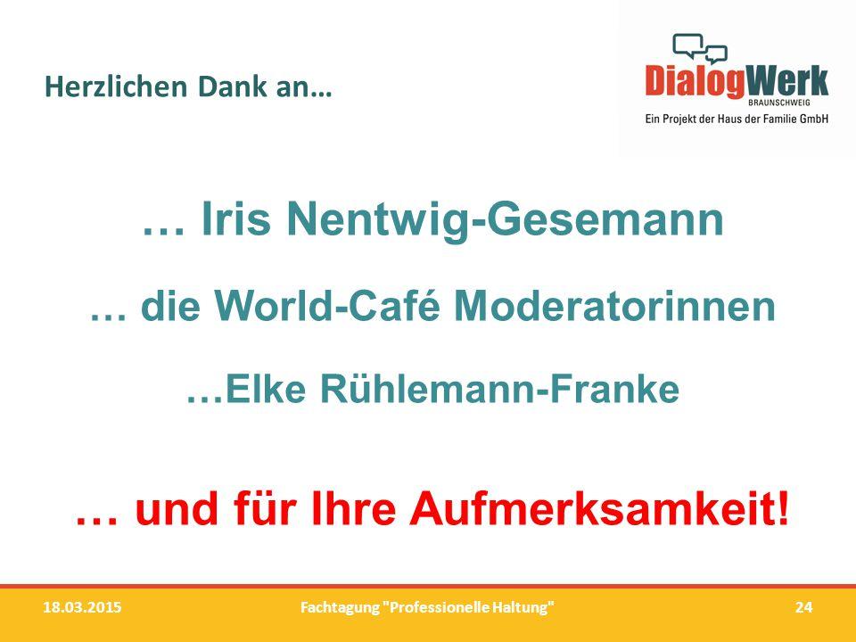 … Iris Nentwig-Gesemann … und für Ihre Aufmerksamkeit!