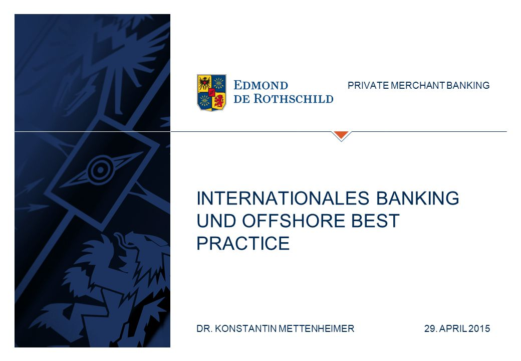 Internationales Banking und Offshore best practice
