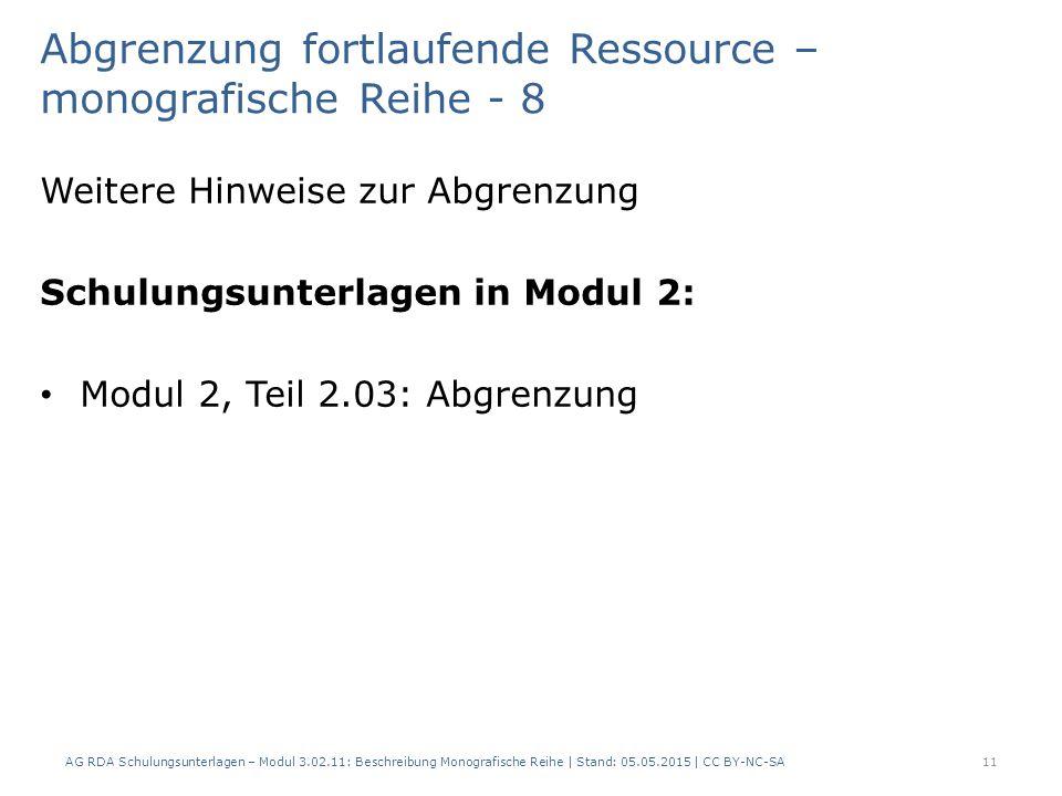 Abgrenzung fortlaufende Ressource – monografische Reihe - 8