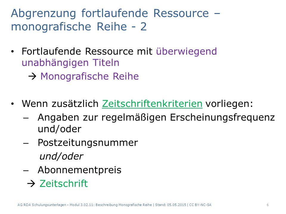 Abgrenzung fortlaufende Ressource – monografische Reihe - 2