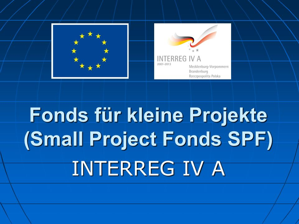 Fonds für kleine Projekte (Small Project Fonds SPF)