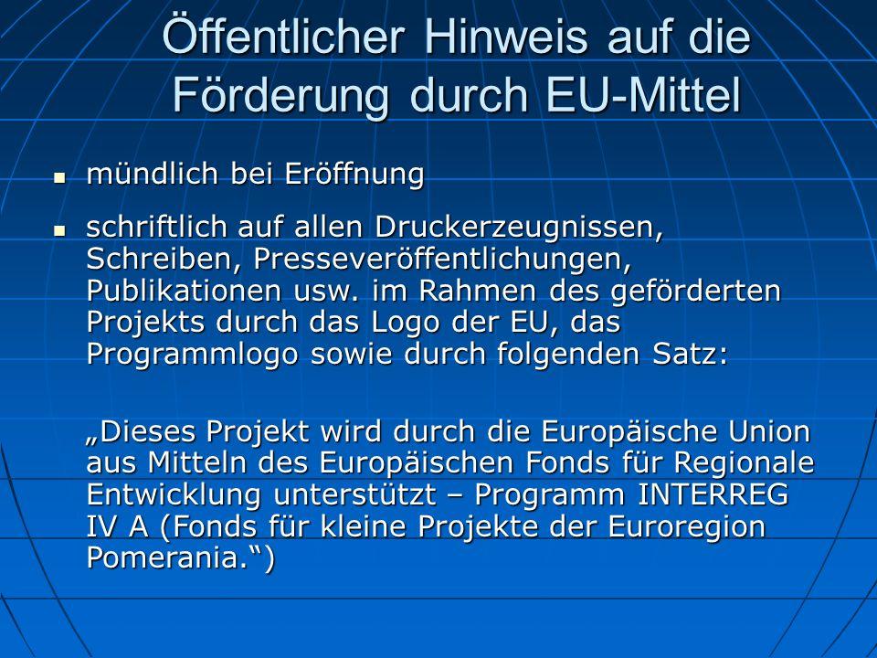 Öffentlicher Hinweis auf die Förderung durch EU-Mittel
