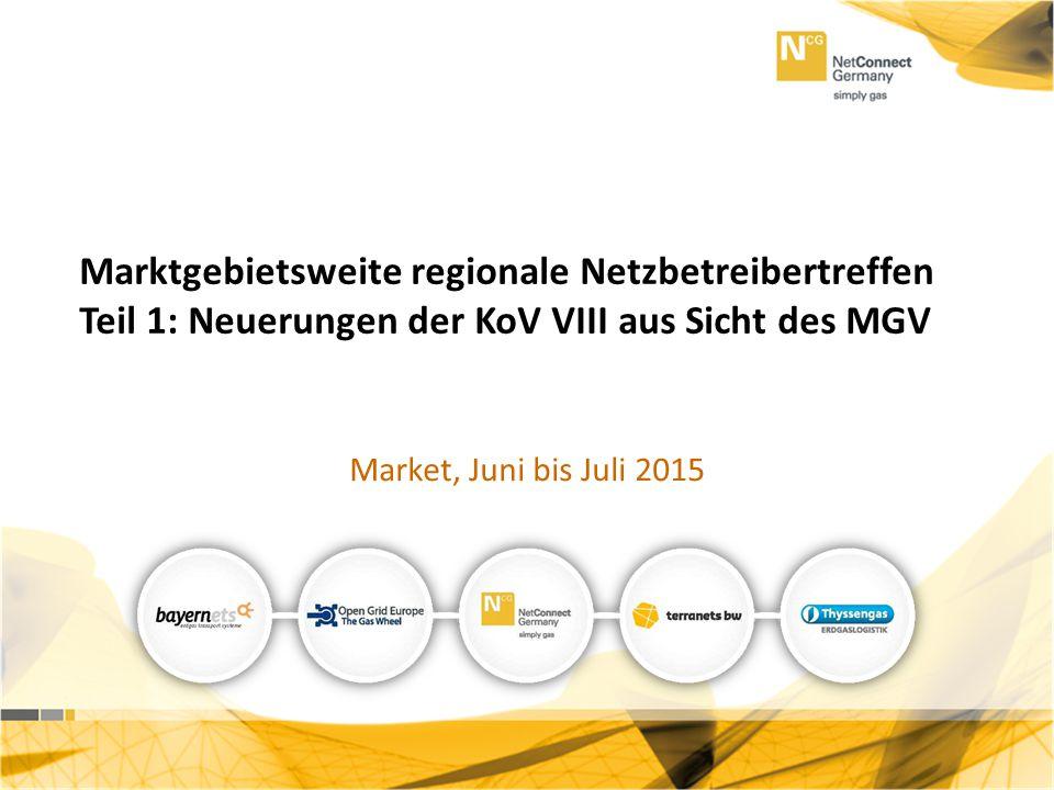 Marktgebietsweite regionale Netzbetreibertreffen Teil 1: Neuerungen der KoV VIII aus Sicht des MGV
