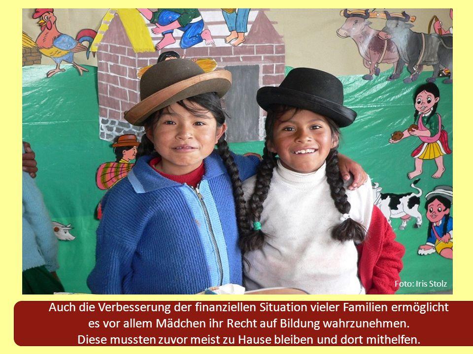 Foto: Iris Stolz Auch die Verbesserung der finanziellen Situation vieler Familien ermöglicht.