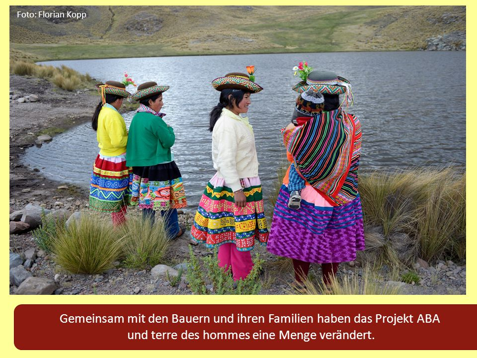 Gemeinsam mit den Bauern und ihren Familien haben das Projekt ABA