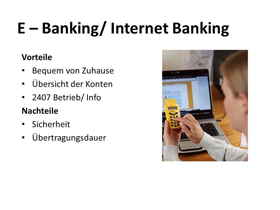 E – Banking/ Internet Banking