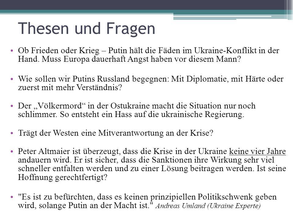 Thesen und Fragen Ob Frieden oder Krieg – Putin hält die Fäden im Ukraine-Konflikt in der Hand. Muss Europa dauerhaft Angst haben vor diesem Mann
