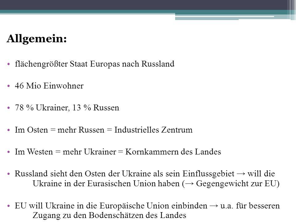 Allgemein: flächengrößter Staat Europas nach Russland 46 Mio Einwohner