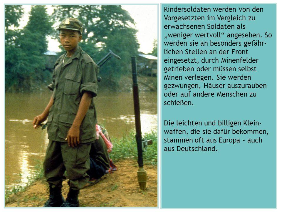"""Kindersoldaten werden von den Vorgesetzten im Vergleich zu erwachsenen Soldaten als """"weniger wertvoll angesehen."""