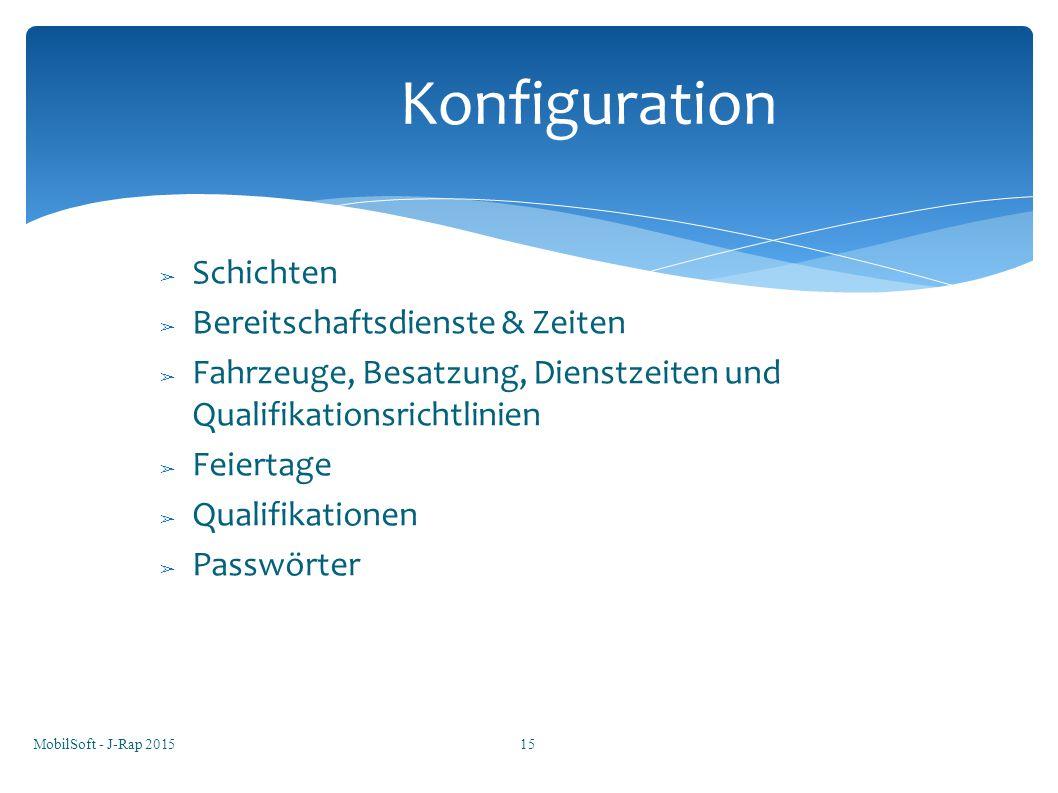 Konfiguration Schichten Bereitschaftsdienste & Zeiten