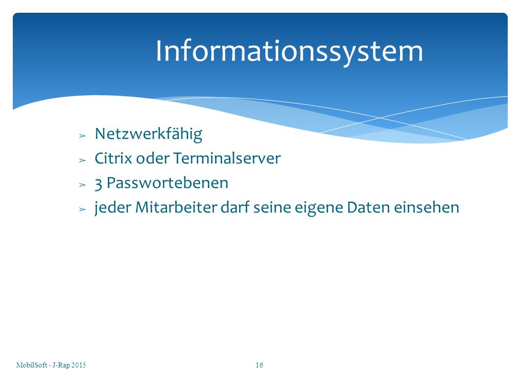 Informationssystem Netzwerkfähig Citrix oder Terminalserver